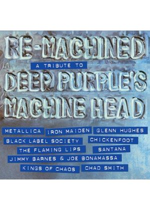 Various Artists - Re-Machined (A Tribute to Deep Purple's Machine Head) (Music CD)