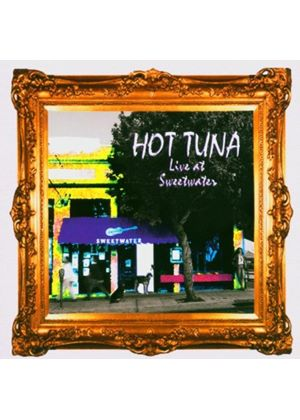 Hot Tuna - Live At Sweetwater Vol.1