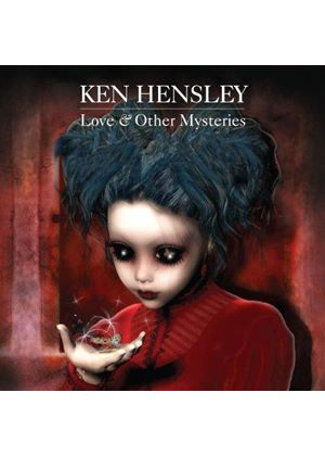 Ken Hensley - Love & Other Mysteries (Music CD)