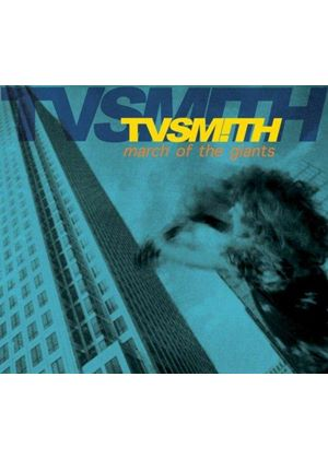 TV Smith - March of the Giants (Music CD)