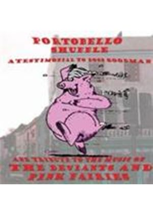 Various Artists - Portobello Shuffle (A Testimonial To Boss Goodman & The Music Of The Deviants & Pink Faries) (Music CD)