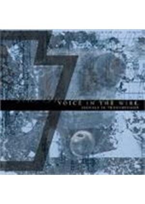 Voice In The Wire - Signals In Transmission (Music Cd)