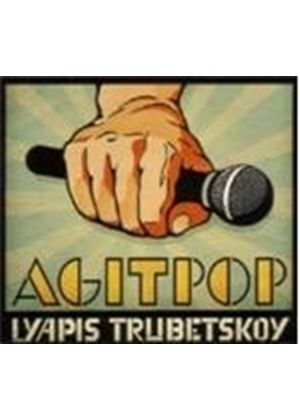 Lyapis Trubetskoy - Agitpop (Music CD)