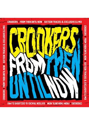 Crookers - From Then Until Now (Music CD)