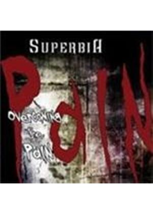Superbia - Overcoming The Pain (Music CD)