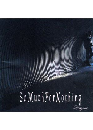 So Much for Nothing - Livsgnist (Music CD)