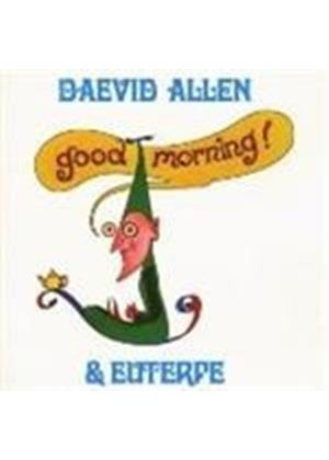 Daevid Allen - Good Morning! (Music CD)