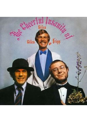 Giles, Giles And Fripp - The Cheerful Insanity Of Giles, Giles And Fripp