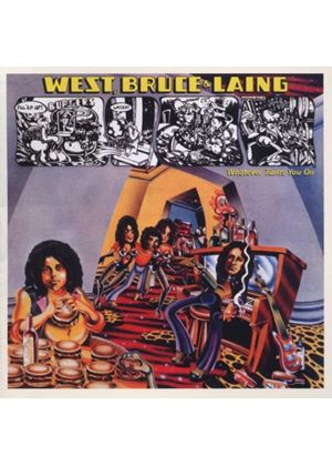 West, Bruce And Laing - Whatever Turns You On