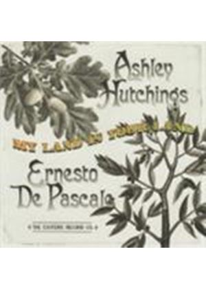 Ashley Hutchings & Ernesto De Pascale - My Land Is Your Land (Music CD)