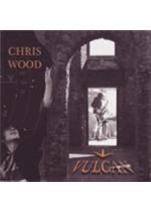 Chris Wood - Vulcan (Music CD)