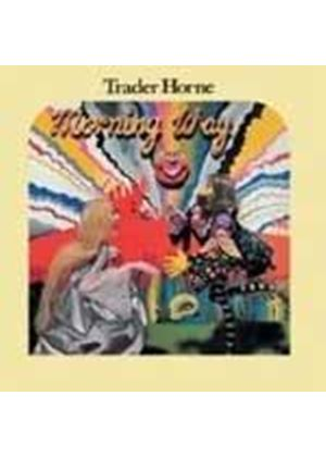 Trader Horne - Morning Way (Music CD)