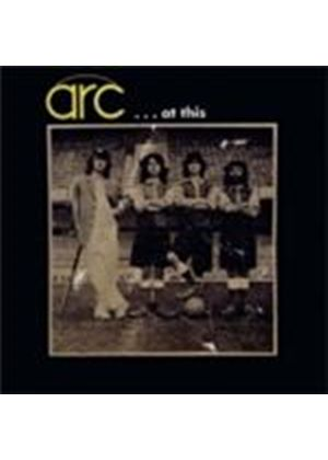 ARC - Arc...At This (Music CD)