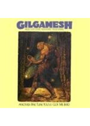 Gilgamesh - Another Fine Tune You Got Me Into (Music CD)