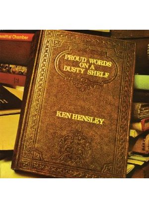 Ken Hensley - Proud Words On A Dusty Shelf (Music CD)