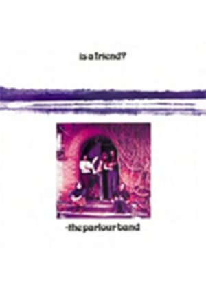 Parlour Band - Is A Friend (Music CD)