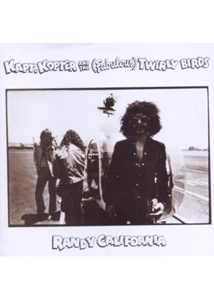 Randy California - Kapt. Kopter And The (Fabulous) Twirly Birds (Music CD)