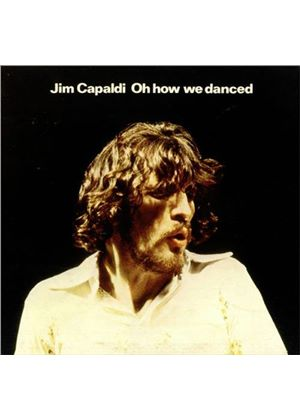 Jim Capaldi - Oh How We Danced (Music CD)
