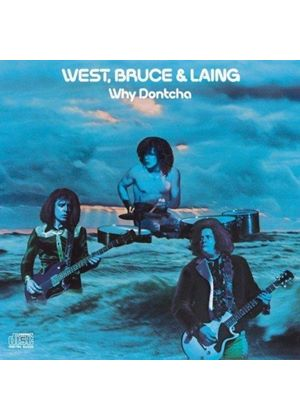 West, Bruce & Laing - Why Dontcha (Music CD)