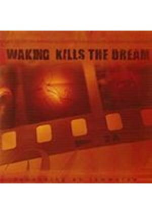Waking Kills The Dream - Walking Kills The Dream - Depending On Tomorrow (Music CD)