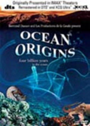 Ocean Origins - Four Billion Years In The Ocean