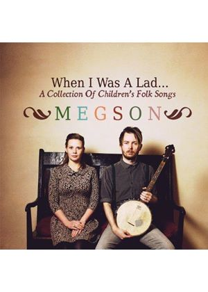 Megson - When I Was a Lad - A Collection of Children's Folk Songs (Music CD)