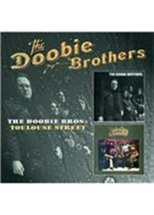 Doobie Brothers (The) - Doobie Brothers/Toulouse Street (Music CD)