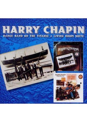 Harry Chapin - Dance Band On the Titanic/Living Room Suite (Music CD)