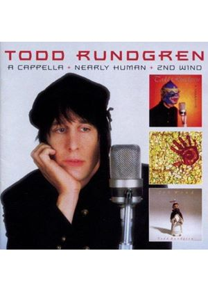 Todd Rundgren - A Cappella/Nearly Human/Second Wind (Music CD)