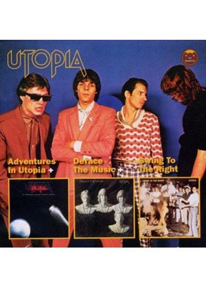 Utopia - Adventures In Utopia/Deface the Music/Swing To the Right (Music CD)