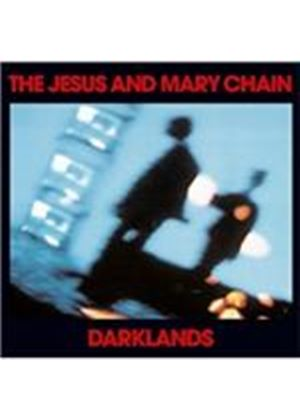 Jesus and Mary Chain (The) - Darklands (+DVD)