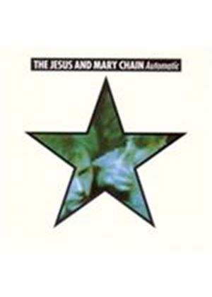 Jesus and Mary Chain (The) - Automatic (+DVD)