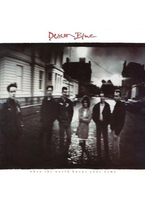Deacon Blue - When the World Knows Your Name (Music CD)
