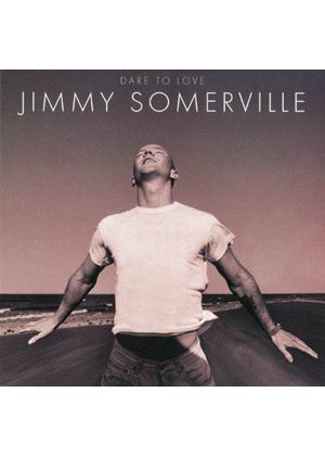 Jimmy Somerville - Jimmy Somerville (Dare To Love) (Music CD)