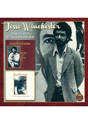 Jesse Winchester - Learn to Love It/Let the Rough Side Drag (Music CD)