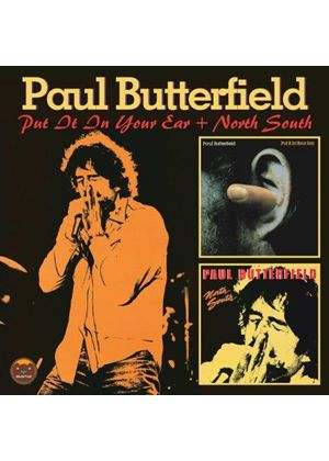 Paul Butterfield - Put it in Your Ear/North South (Music CD)