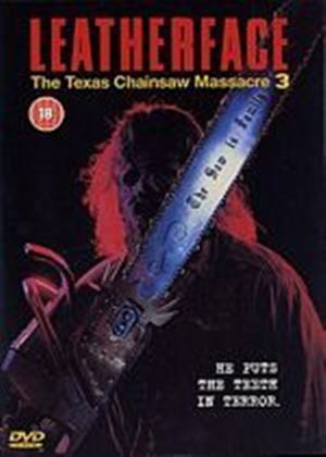 The Texas Chainsaw Massacre III - Leatherface
