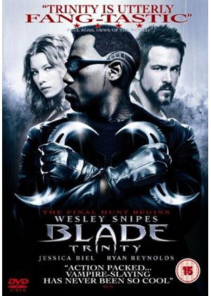 Blade: Trinity  (Wesley Snipes)