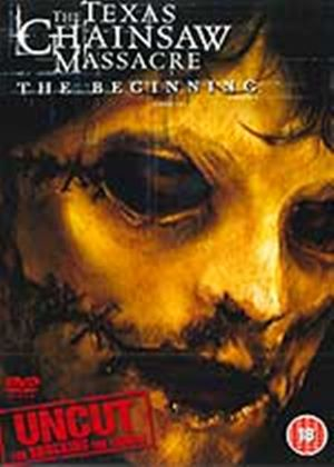 Texas Chainsaw Massacre: The Beginning (Uncut)
