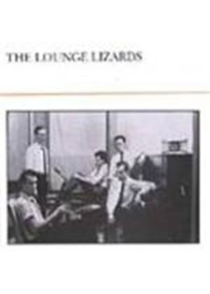 Lounge Lizards (The) - Lounge Lizards
