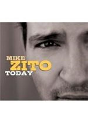Zito, Mike - Today (Music CD)