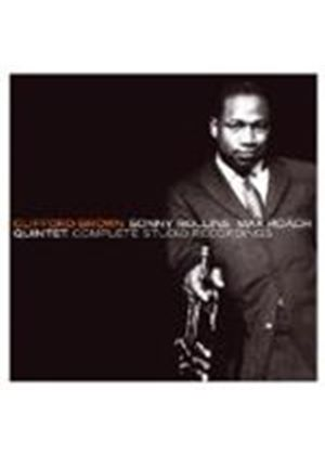 Clifford Brown & Sonny Rollins/Max Roach Quintet - Complete Studio Recordings