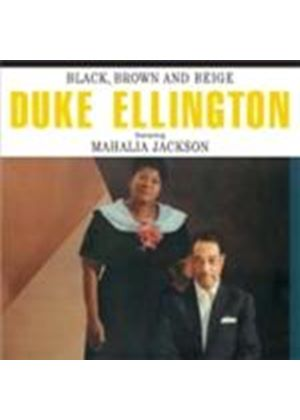 Ellington, Duke & Mahalia Jackson - Black Brown And Beige (Music CD)