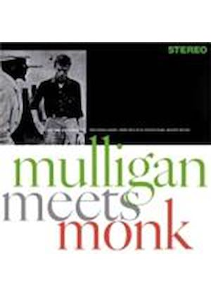 Thelonious Monk & Gerry Mulligan - Mulligan Meets Monk (Music CD)