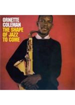 Ornette Coleman - Shape Of Jazz To Come, The (Music CD)
