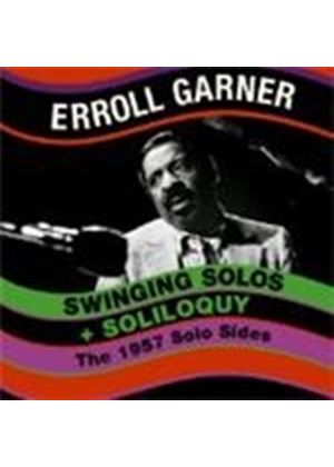 Erroll Garner - Swinging Solos/Soliloquy (The 1957 Solo Sides) (Music CD)