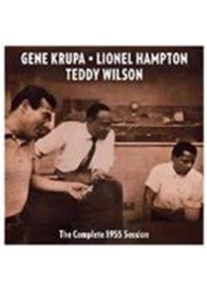 Gene Krupa & Lionel Hampton/Teddy Wilson - Complete 1955 Session, The (Music CD)
