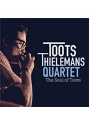 Jean Thielemans 'Toots' Quartet - Soul Of Toots, The (Music CD)