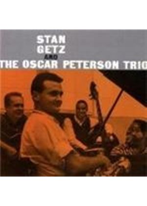 Stan Getz & Oscar Peterson Trio - Stan Getz And The Oscar Peterson Trio (Music CD)