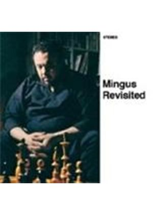 Charles Mingus - Mingus Revisited/Mingus in Wonderland (Music CD)